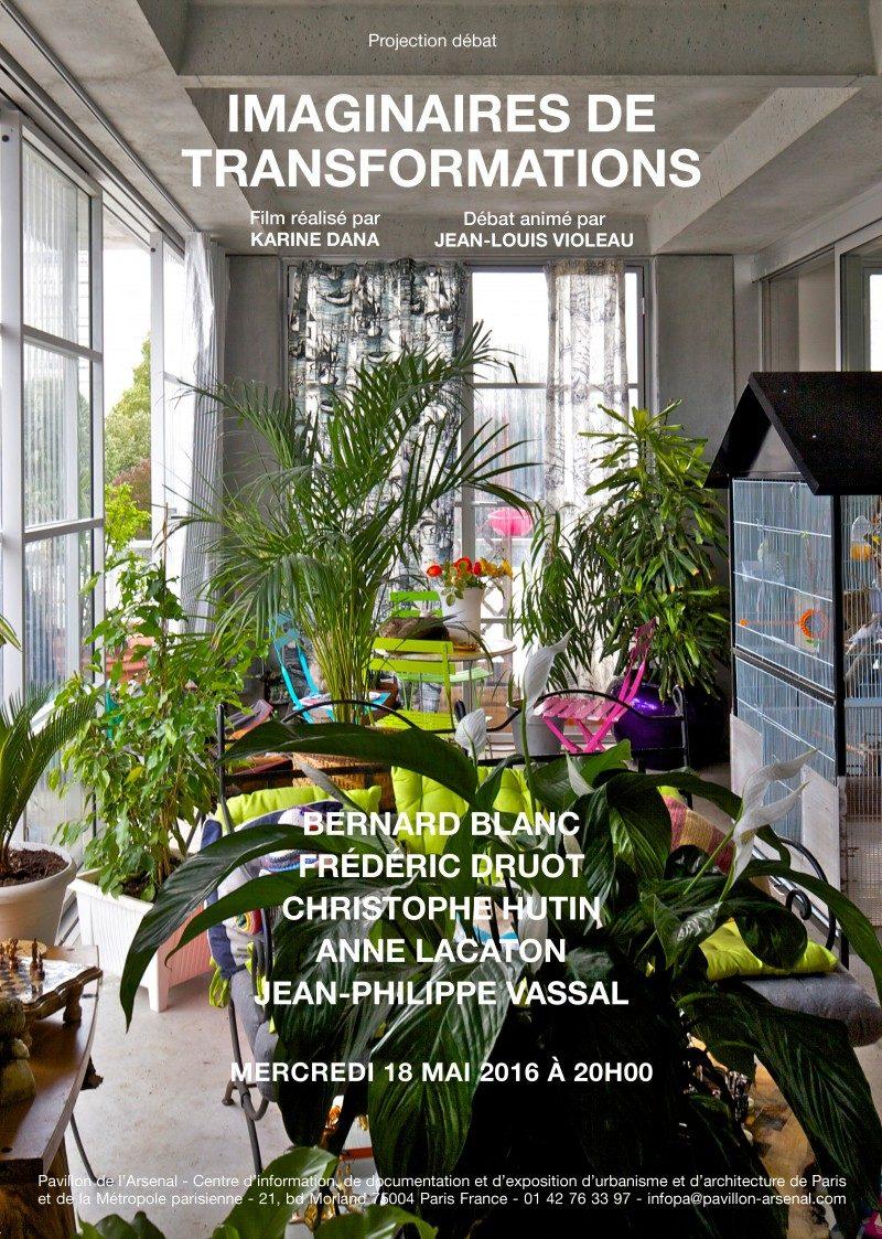 Dana Karine: The Imaginaries Of Transformation, Anne Lacaton & Jean-Philippe Vassal and Frédéric Druot , 2016